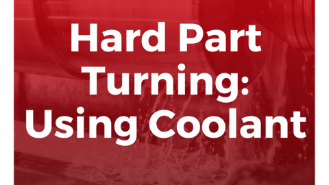 Hard Part Turning: Using Coolant