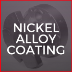 Nickel Alloy Coating