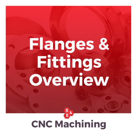 Flanges & Fittings Overview