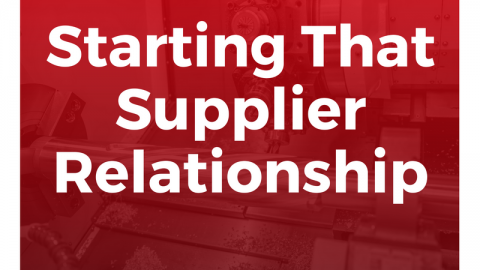 Starting That Supplier Relationship