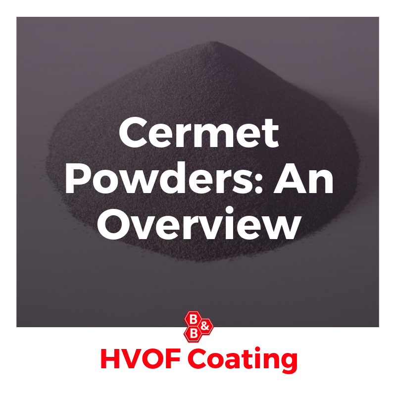 B&B Precision: cermet powders overview